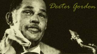 Dexter Gordon - Blue