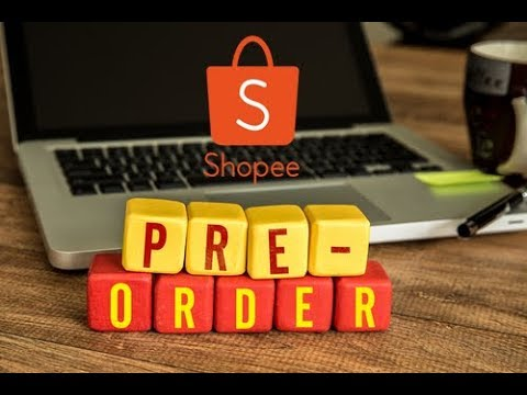 ขายของใน Shopee EP.7 การทำพรีออเดอร์ และ ดรอปชิป (Dropship) ใน Shopee