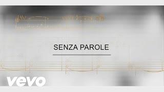 Il Divo - Track By Track - Senza Parole
