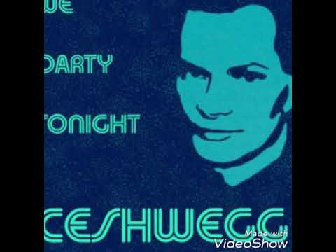 Ceshwegg - We PartyTonight April 2018  (New Song out now!)
