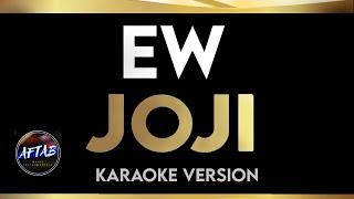 Joji - Ew (Karaoke/Instrumental With Lyrics)