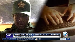 PBSO deputy pleads guilty to identity theft