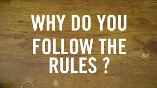 Why do you follow the rules? - Honourable Mention - High School Video Contest 2017