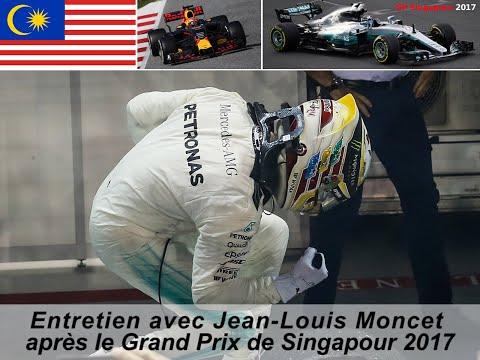 Entretien avec Jean-Louis Moncet après le Grand Prix de Singapour 2017