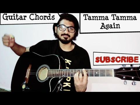 Tamma Tamma Again | Badrinath ki Dulhania | Guitar Chords | Cover | Varun Dhawan | Alia Bhatt |