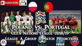Poland vs. Portugal   UEFA Nations League   League A Group 3 Predictions FIFA 19