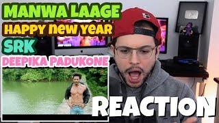 Manwa Laage - Happy New Year | Shah Rukh Khan | Arijit Singh | REACTION