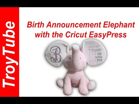 Birth Announcement Elephant with the Cricut EasyPress