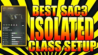 "BEST ""ISOLATED"" SAC3 Elite ""Class Setup"" 