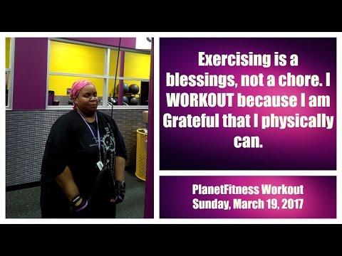 Planet Fitness I Plus Size Workout I Sunday, March 19, 2017