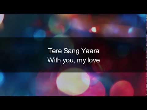 Tere Sang Yaara | Rustom | Hindi Lyrics | English Meaning And Translation