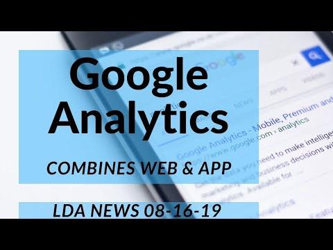 Digital Marketing News - 08-16-2019 - Google Analytics App+Web, GDS Updates, Google Indexing