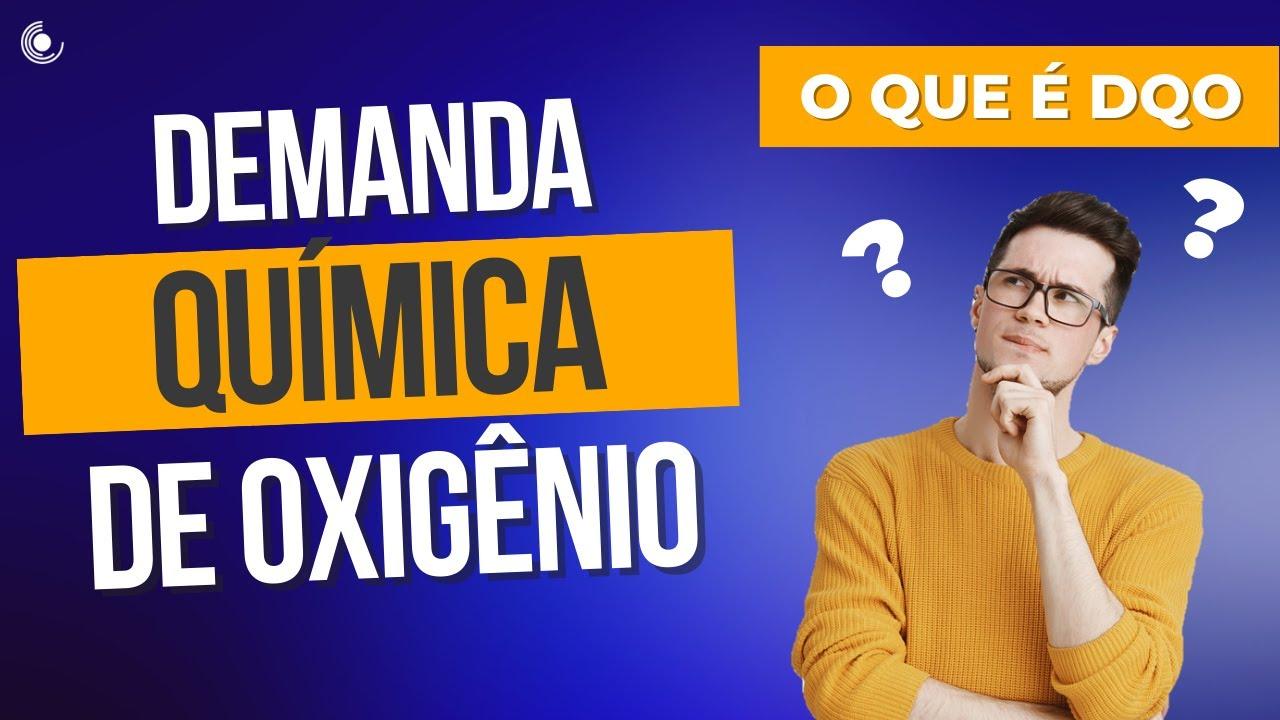 Download O que é Demanda Química de Oxigênio (DQO) ?
