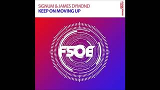 Signum & James Dymond — Keep On Moving Up (Extended Mix) Resimi