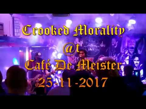 Crooked Morality @t De Meister 25 11 2017