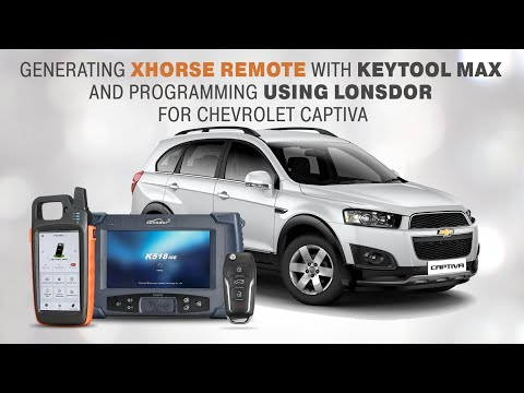 generating Xhorse remote with Keytool Max and programming using Lonsdor for Chevrolet captiva