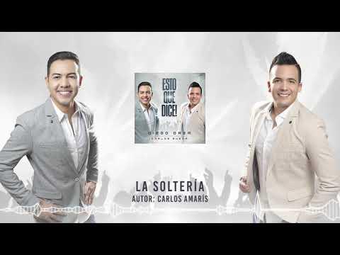 LA SOLTERIA - DIEGO DAZA & CARLOS RUEDA