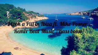 Video I took a Pill in Ibiza ft. Mike Posner - Remix Beat Music (Bass boost) download MP3, 3GP, MP4, WEBM, AVI, FLV Oktober 2018