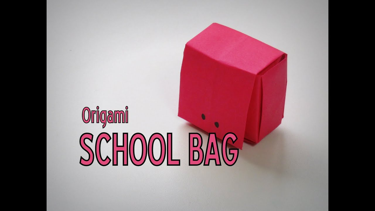 origami how to make a school bag youtube