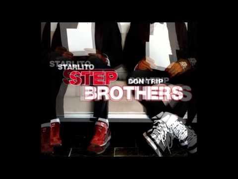 Don Trip & Starlito - Stepbrothers (Full Mixtape)