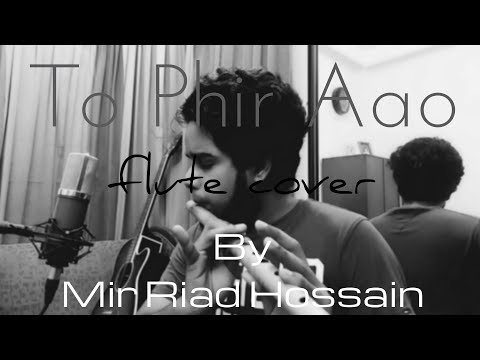 Awarapan - To Phir Aao [flute cover by RIAD]