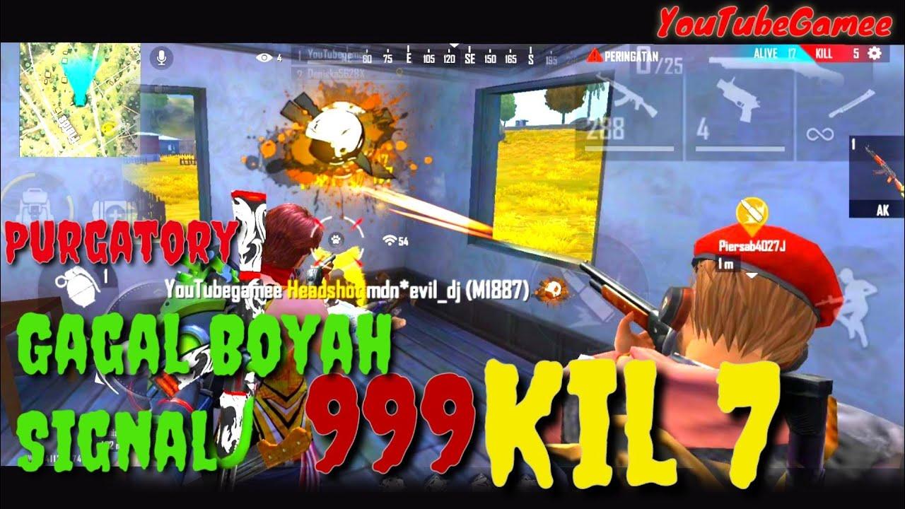 Purgatory Berdarah kill 7 FreeFire YouTubeGamee    Gagal Boyah Signal Merah +999    Random Bocil