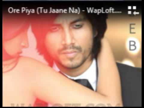 Ore Piya - Tu Jaane Na