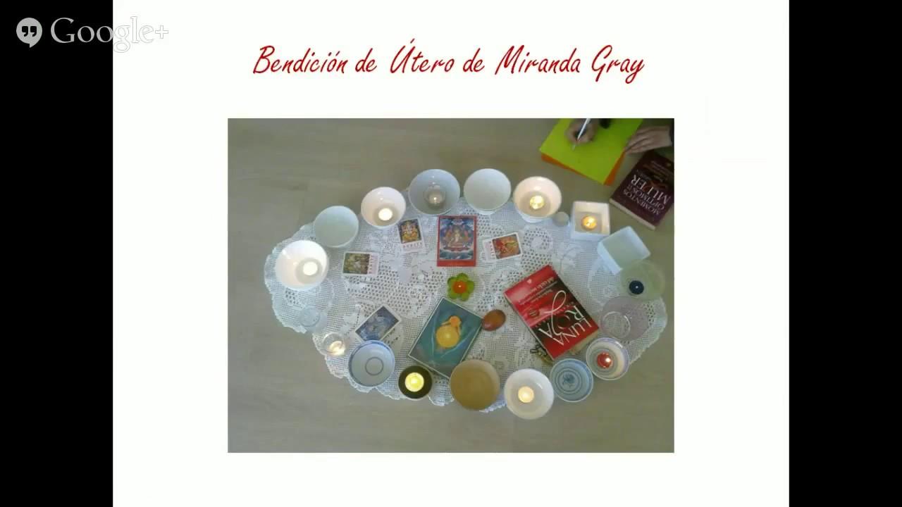 Meditación Bendición De útero Mundial De Miranda Gray