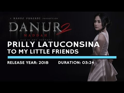 Prilly Latuconsina - To My Little Friends (Lyric)  | Soundtrack Danur 2 Maddah