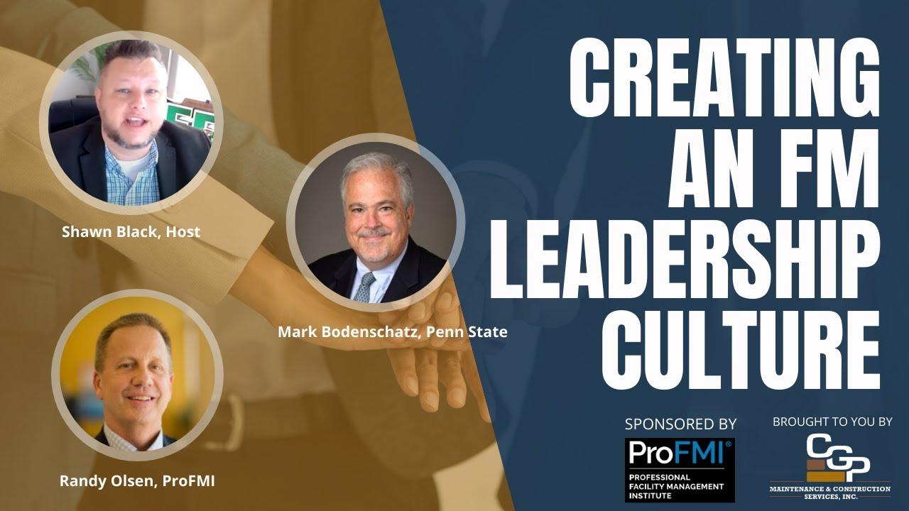 Creating a FM Leadership Culture
