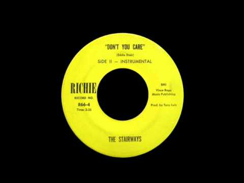 The Stairways - Don't You Care