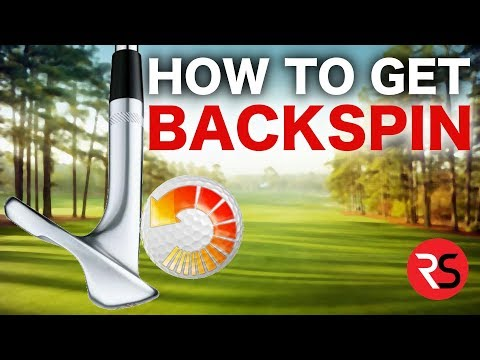 HOW TO HIT GOLF WEDGE SHOTS WITH BACKSPIN!