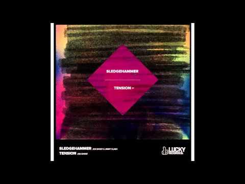 Joe Ghost & Jimmy Clash - Sledgehammer (Original Mix)
