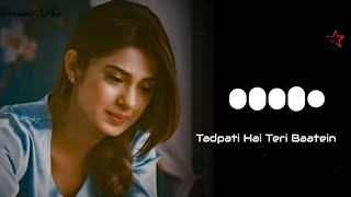 Tadpati Hai Teri Baatein Aur Yaadein Teri Rulati Hai Ringtone😍 (Download👇)   Arijit Singh    STO MP3