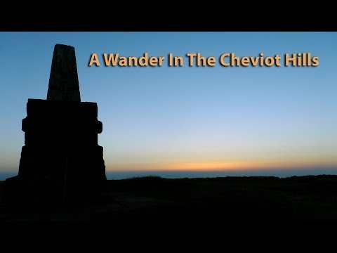 A Wander In The Cheviot Hills