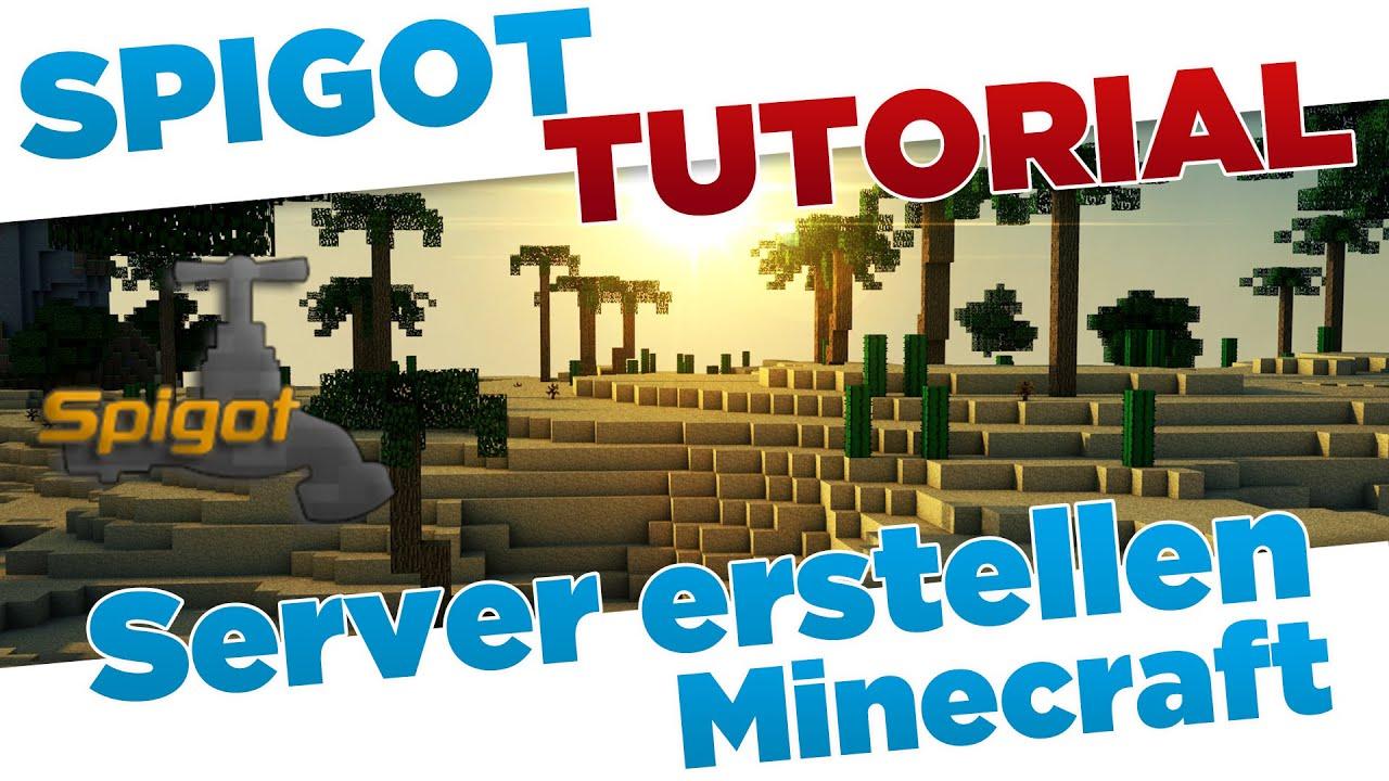 Spigot Server Erstellen MC Minecraft Server Mit Plugins Und - Minecraft server erstellen himgames