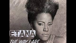 ETANA THE WAY I ARE (NATURAL WOMAN)