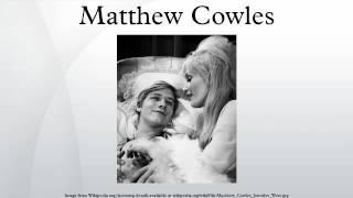 Matthew Cowles