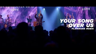 Your Song Over Us | Flatirons Music