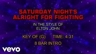Elton John - Saturday Night's Alright for Fighting (Karaoke)