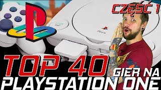 TOP 40 GIER NA PLAYSTATION - Miejsca 40-31
