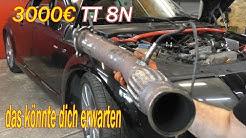 Wenn du dir einen  TT 8N für unter 3000€ kaufst