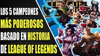 Los 5 campeones MÁS PODEROSOS basado en la historia | Rework | Skyshock