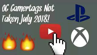 OG Gamertags Not Taken July 2018! XBOX/PlayStation