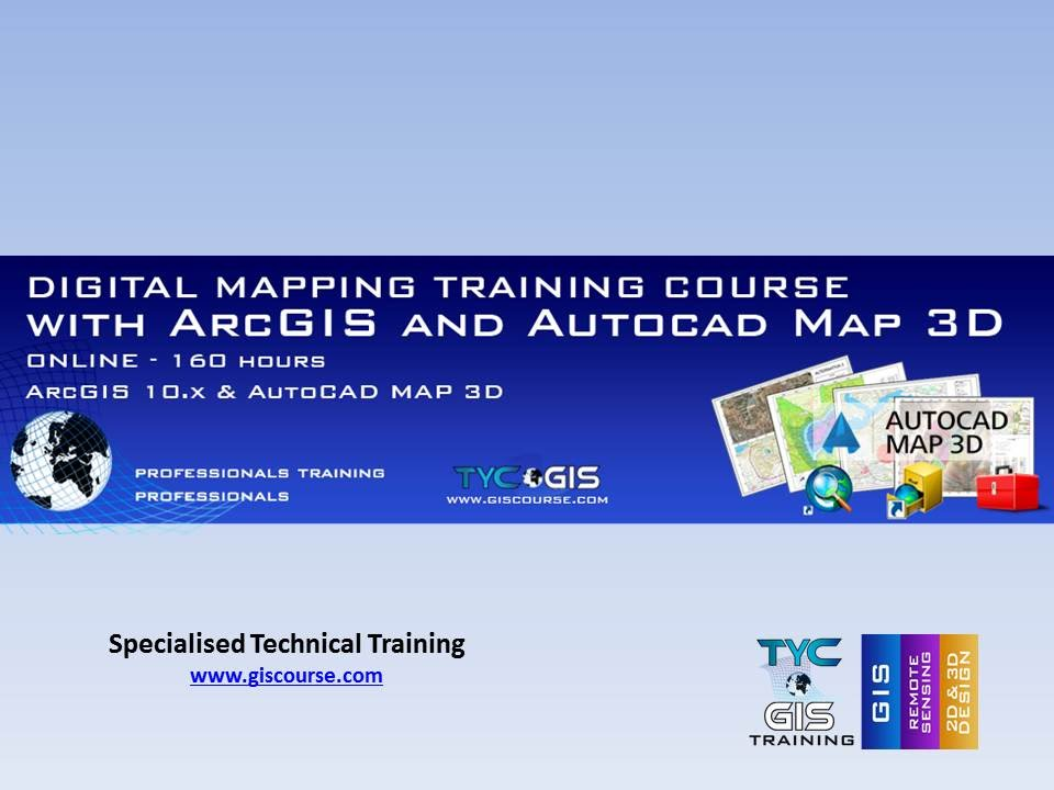 Digital Mapping with ArcGIS 10 and Autocad Map 3D Training Course - Online  Training