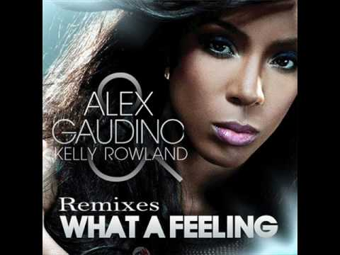 Alex Gaudino feat. Kelly Rowland - What A Feeling (Extended Mix)