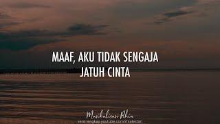 Download Musikalisasi Rhia : Maaf, Aku Tidak Sengaja Jatuh Cinta (Khoirul Trian)