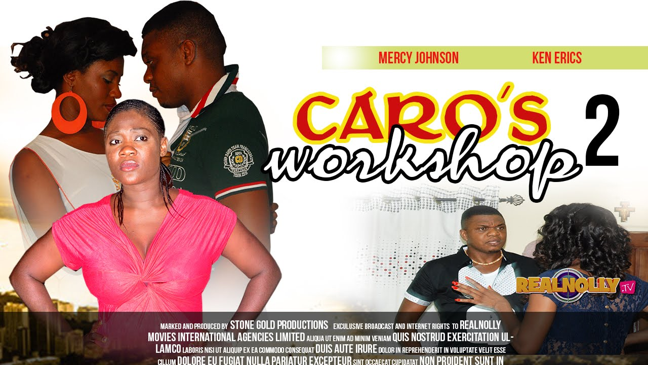 Download Caro's Workshop 2 - 2014 Latest Nigerian/Nollywood Movies