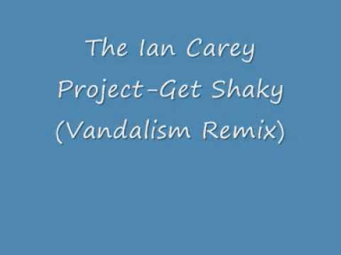 The Ian Carey Project - Get Shaky (Vandalism Remix)