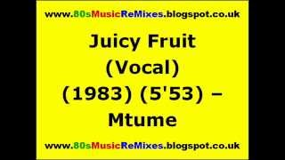 Juicy Fruit (Vocal) - Mtume | 80s Club Grooves | 80s Club Mix | 80s Funk Music | 80s Funk and Soul